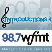 WFMT: Introductions