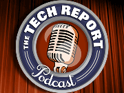 The Tech Report Podcast - Enhanced Feed