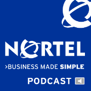 Nortel Podcasts