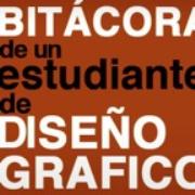 Bitácora de un estudiante de Diseño Grafico