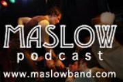Maslow Podcast