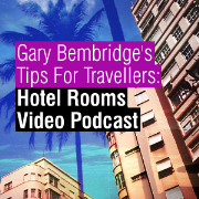 TIPS FOR TRAVELLERS: Hotel Room Video Podcast