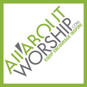 All About Worship Podcast - Interviews, Music, Discussions