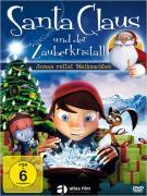 ✫ Santa Claus und der Zauberkristall ✫  (Jonas rettet Weihnachten)