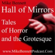 Hall of Mirrors: Tales of Horror and the Grotesque