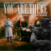 You Are There!  Podcast