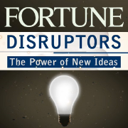 Disruptors: The Power of New Ideas