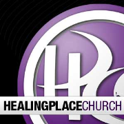 HEALINGPLACECHURCH: Sermons (Audio)