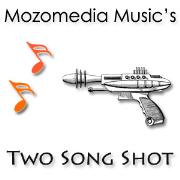 Mozomedia Music's Two Song Shot - Enhanced version