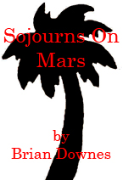 Sojourns On Mars