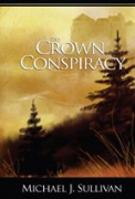The Crown Conspiracy - A free audiobook by Michael J. Sullivan