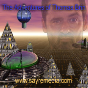 Adventures of Thomas Brin (Video Podcast)
