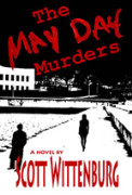 The May Day Murders - A free audiobook by Scott Wittenburg