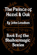 The Prince of Hazel and Oak - A free audiobook by John Lenahan