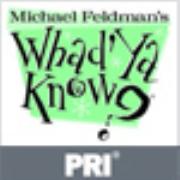 PRI: Michael Feldman's Whad'Ya Know?