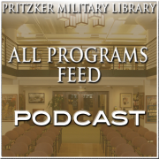 Pritzker Military Library Podcasts