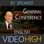 Video High | General Conference | By Speaker | (ENGLISH)