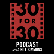 ESPN: 30 for 30 with Bill Simmons