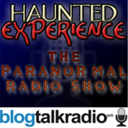 Haunted Experience | Blog Talk Radio Feed
