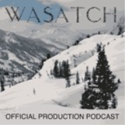 Wasatch: The Official Production Podcast